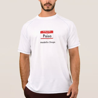 Hello I am Paisa (Medellin Shops Merch) T-Shirt