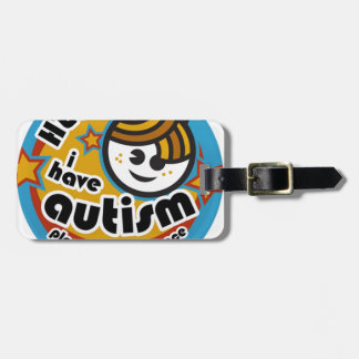 HELLO I HAVE AUTISM - AWARENESS LUGGAGE TAG