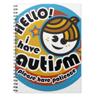HELLO I HAVE AUTISM - AWARENESS NOTEBOOK
