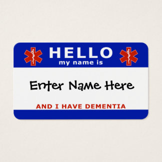 HELLO i have dementia emergency info Business Card