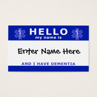 HELLO i have dementia identification Business Card