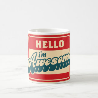 Hello I'm Awesome Mug