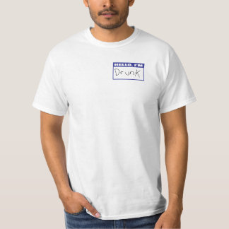 Hello, I'm Drunk T-Shirt