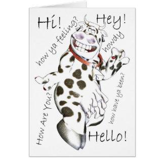 Hello in lots of ways, Hey, Hi, How Ya feeling, cu Card