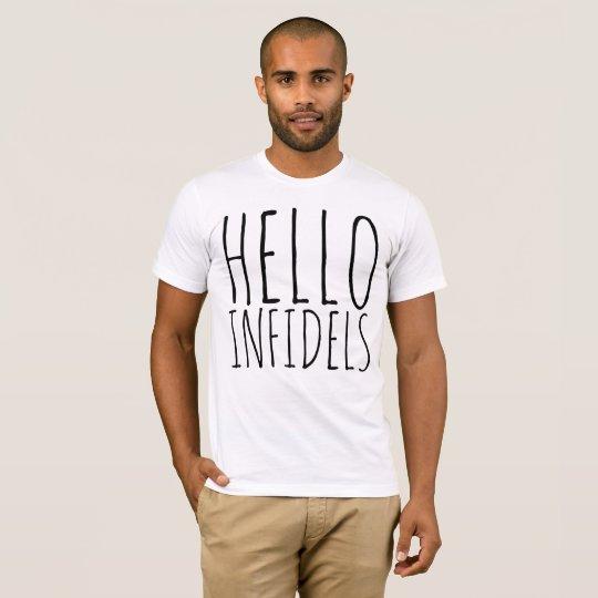 HELLO INFIDELS Funny T-shirts