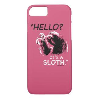 """Hello? It's a sloth."" Case"