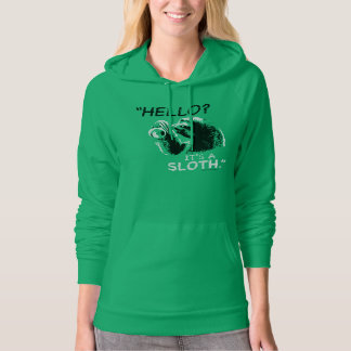 """Hello? It's a Sloth."" Hoodie (Women)"