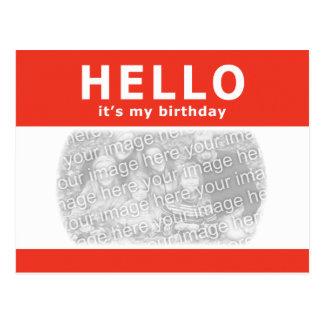 hello, it's my birthday! nametag postcard