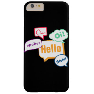 Hello | Languages Barely There iPhone 6 Plus Case