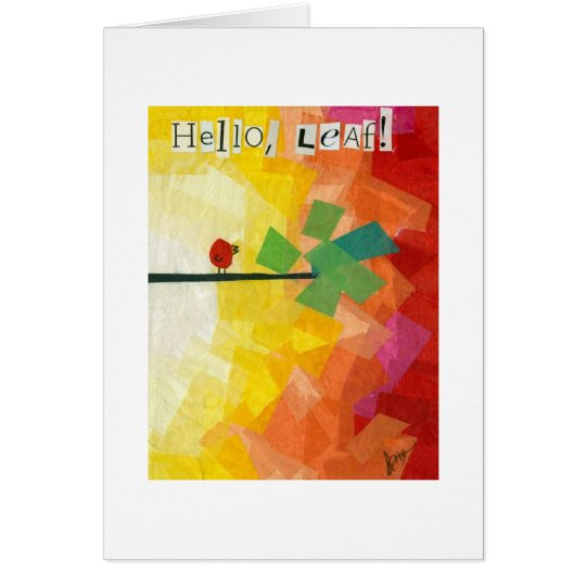 Hello Leaf! Card