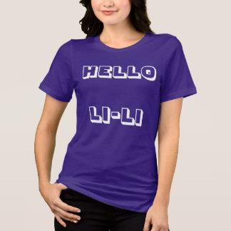 """""""Hello Li-Li'' custom t-shirt"""