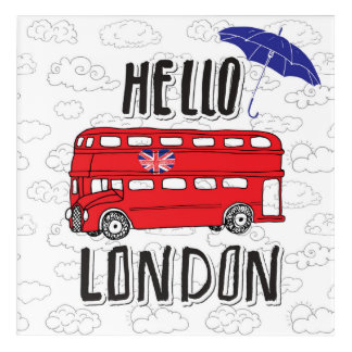 Hello London   Hand Lettered Sign With Umbrella Acrylic Wall Art