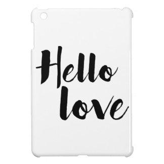 Hello Love Case For The iPad Mini