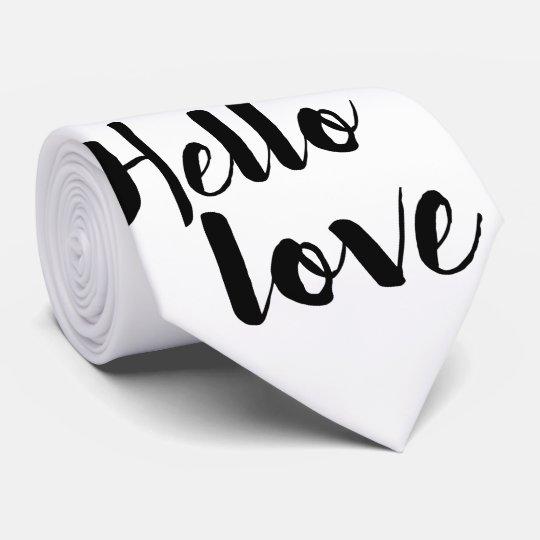 Hello Love Tie