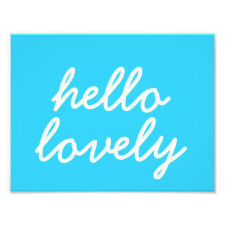 "Hello Lovely Blue 8.5""x11"" Wall Art Photo"