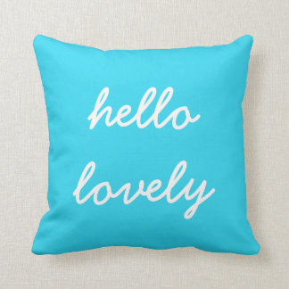 Hello Lovely Blue Pillow