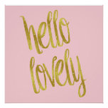 Hello Lovely Quote Faux Gold Foil Sparkle Design Poster