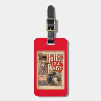 Hello ma Baby, Sheet Music 1900 Vintage Luggage Tag