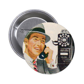 Hello, Mabel?  It's Tony. Pinback Buttons
