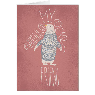 Hello My Dear Friend Penguin Post Card