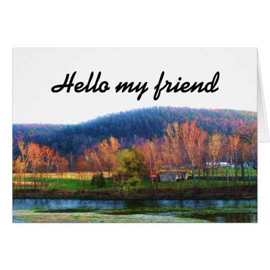 HELLO MY FRIEND card