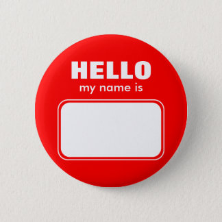 Hello My Name Is 2 Inch Round Button