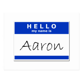 Hello My Name Is Aaron Postcard