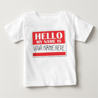 Hello my name is baby T-Shirt