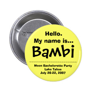 Hello My name is Bambi Button