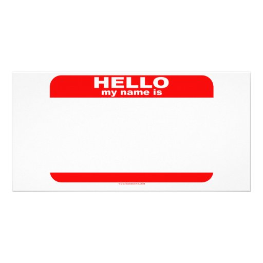 Hello my name is BLANK copy Photo Greeting Card