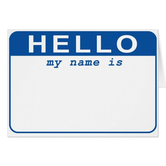 Hello - My name is  Card