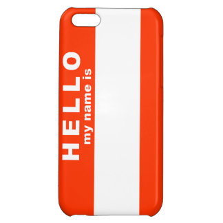 Hello My Name Is Case For iPhone 5C