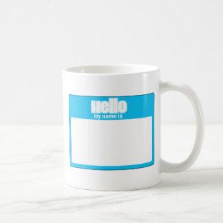 HELLO MY NAME IS... CLASSIC WHITE COFFEE MUG