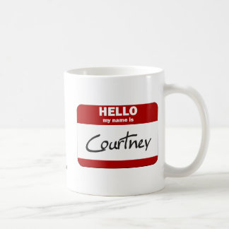 Hello My Name Is Courtney (Red) Coffee Mug