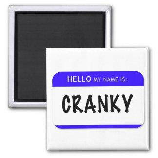 Hello My Name Is: Cranky Magnet