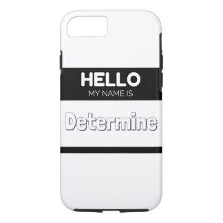 Hello my name is determine black iPhone 7 case