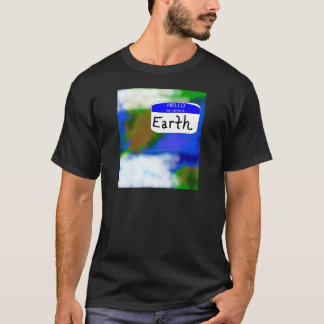 Hello, My Name is Earth Environmental T-shirt