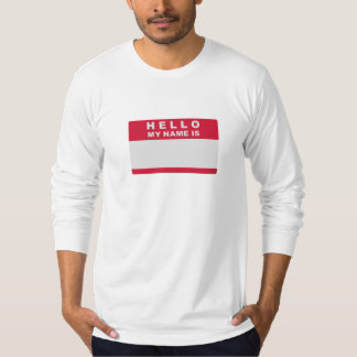 Hello my name is - fill in t shirt