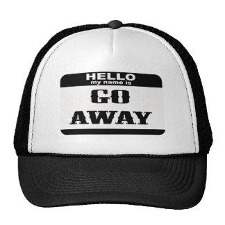 Hello my name is Go Away Trucker Hat