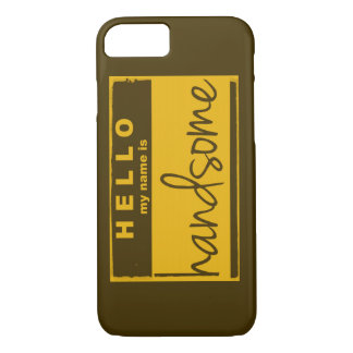 'Hello My Name Is Handsome' Vintage Inspired iPhone 7 Case