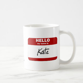 Hello My Name Is Kate (Red) Coffee Mug