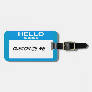 Hello My Name Is ... Luggage Tag