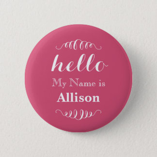 Hello My name is Personalized Any Custom Color 2 Inch Round Button