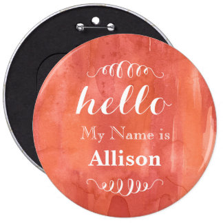 Hello My name is Personalized Coral Watercolor 6 Inch Round Button