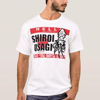 HELLO MY NAME IS SHIROI USAGI T-Shirt