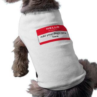 Hello My Name Is Tag Dog Apparel Tank Shirt