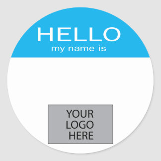 Hello My Name Is - with Custom Logo Round Sticker