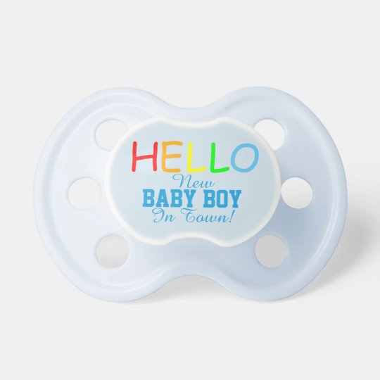 Hello New Baby Boy In Town Baby Pacifier