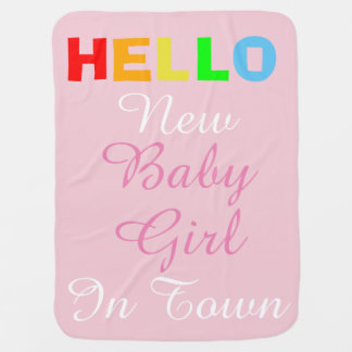 Hello New Baby Girl in Town Pink Blanket