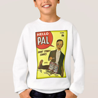 Hello Pal #2 Charlie McCarthy Cover Art Sweatshirt